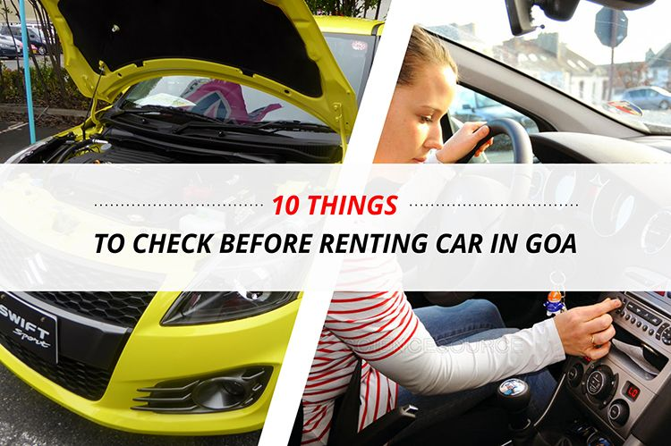 10 Things to check before Renting Car in Goa